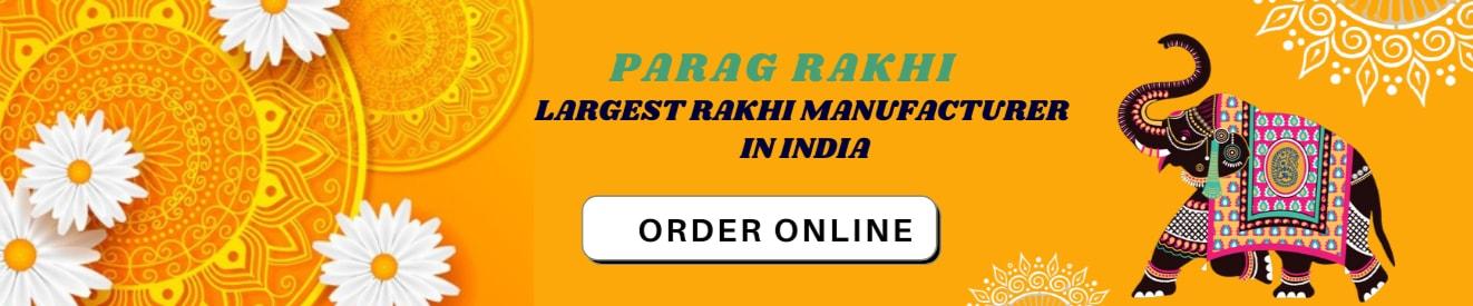 Parag Rakhi-Rakhi Manufacturer